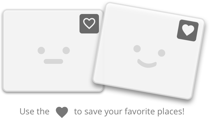 Use the Heart Icon to save your favorite places